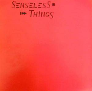 Cover - Senseless Things: Up And Coming