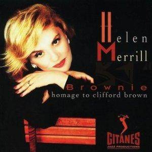 Cover - Helen Merrill: Brownie: Homage To Clifford Brown