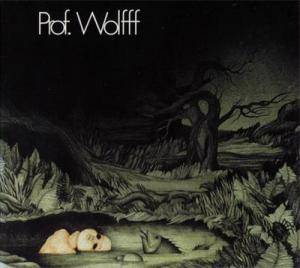 Prof. Wolfff: Prof. Wolfff - Cover