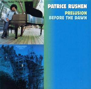 Cover - Patrice Rushen: Prelusion / Before The Dawn