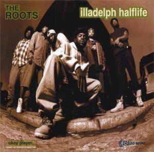 Cover - Roots, The: Illadelph Halflife