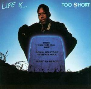 Cover - Too Short: Life Is... Too Short