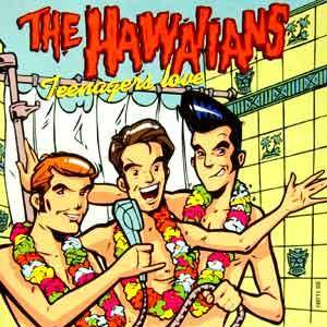Cover - Hawaiians, The: Teenagers Love