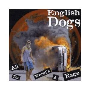 Cover - English Dogs: All The World's A Rage