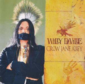 Cover - Willy DeVille: Crow Jane Alley