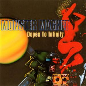 Monster Magnet: Dopes To Infinity (CD) - Bild 1