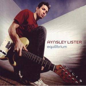 Cover - Aynsley Lister: Equilibrium