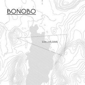 Cover - Bonobo: Stay The Same