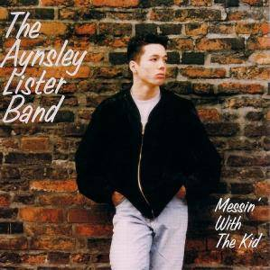 Cover - Aynsley Lister: Messin' With The Kid