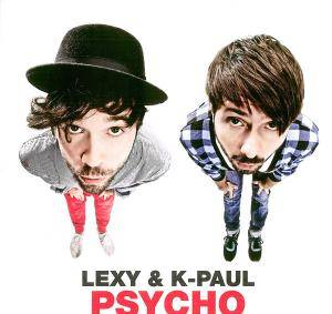 Cover - Lexy & K-Paul: Psycho