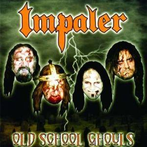 Cover - Impaler: Old School Ghouls