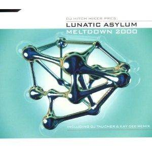 Cover - Lunatic Asylum: Meltdown 2000