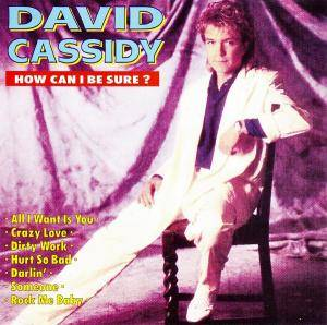 Cover - David Cassidy: How Can I Be Sure?