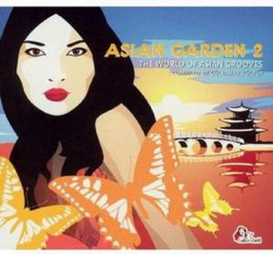 Cover - Okna Tsahan Zam: Asian Garden 2 - The World Of Asian Grooves