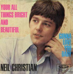 Cover - Neil Christian: Your All Things Bright And Beautiful