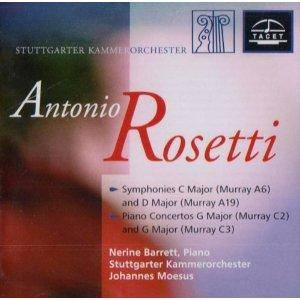 Cover - Antonio Rosetti: Symphonies C Major And D Major / Piano Concertos G Major (Murray C2) And G Major (Murray C3)