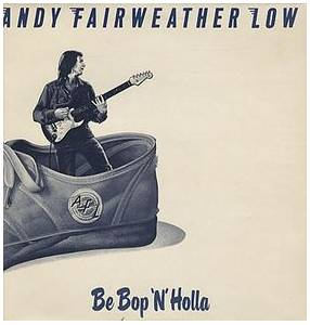 Cover - Andy Fairweather Low: Be Bop'n'holla
