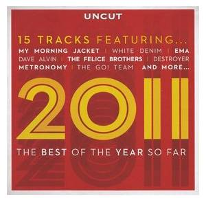 Uncut - 2011 09 - 2011: The Best Of The Year So Far - Cover