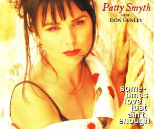 Cover - Patty Smyth: Sometimes Love Just Ain't Enough