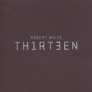 Cover - Robert Miles: TH1RT3EN