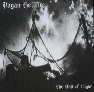 Pagan Hellfire: Will Of Night, The - Cover