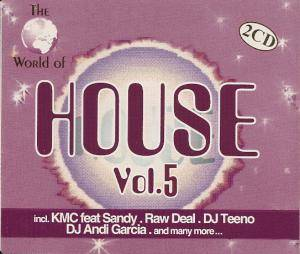 Cover - Ken Laszlo Vs. Disco Dice: World Of House Vol. 5, The