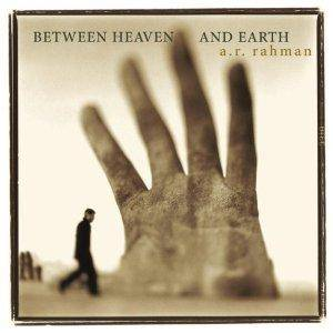 Cover - A. R. Rahman: Between Heaven And Earth