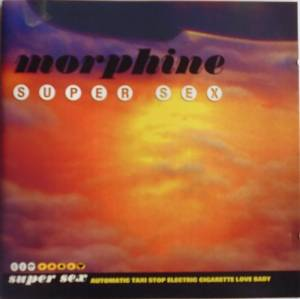 Cover - Morphine: Super Sex