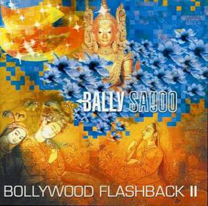 Cover - Bally Sagoo: Bollywood Flashback II