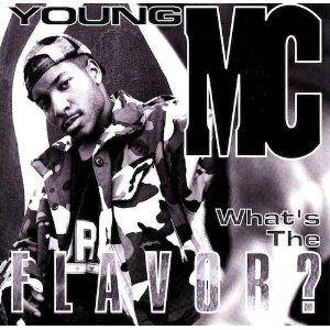 Cover - Young M.C.: What's The Flavor?