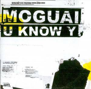 Cover - Moguai: U Know Y