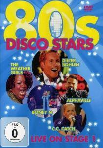 Cover - Scotch: 80s Disco Stars Live On Stage 1