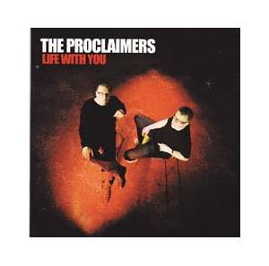Cover - Proclaimers, The: Life With You