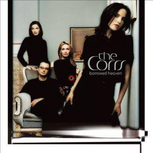 Cover - Corrs, The: Borrowed Heaven