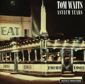 Tom Waits: Asylum Years - Cover