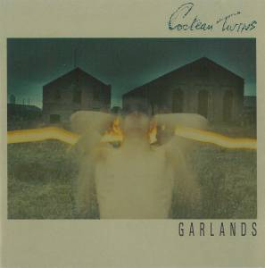 Cover - Cocteau Twins: Garlands