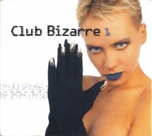 Cover - Siechtum: Club Bizarre 1