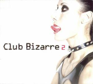 Cover - Siechtum: Club Bizarre 2