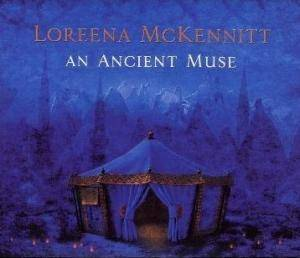 Loreena McKennitt: An Ancient Muse (CD) - Bild 1