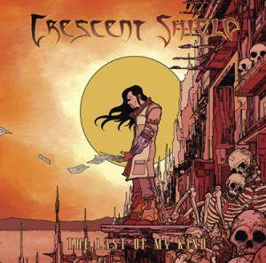 Crescent Shield: The Last Of My Kind (CD) - Bild 1