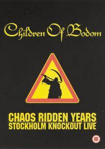 Children Of Bodom: Chaos Ridden Years - Stockholm Knockout Live (DVD) - Bild 1