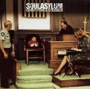 Cover - Soul Asylum: Candy From A Stranger