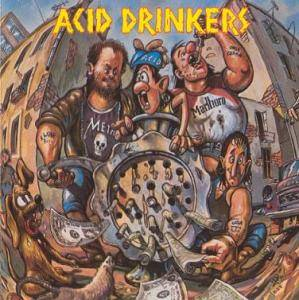 Acid Drinkers: Dirty Money, Dirty Tricks - Cover