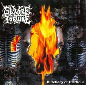 Cover - Severe Torture: Butchery Of The Soul