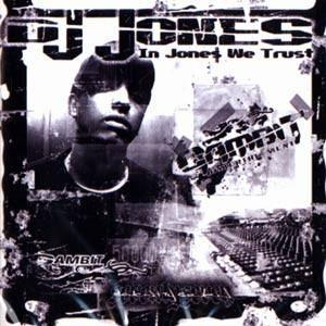 DJ Jones - In Jones We Trust - Cover