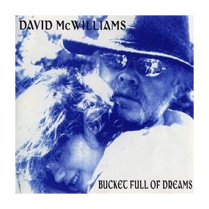 Cover - David McWilliams: Bucket Full Of Dreams