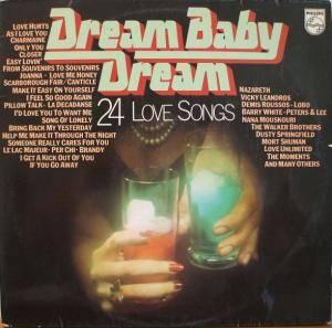 Dream Baby Dream - 24 Love Songs - Cover