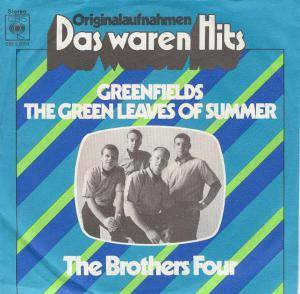 Cover - Brothers Four, The: Greenfields / The Green Leaves Of Summer