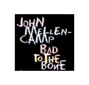 John Mellencamp: Bad To The Bone - Cover