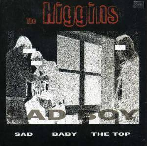 Cover - Higgins, The: Sad Boy